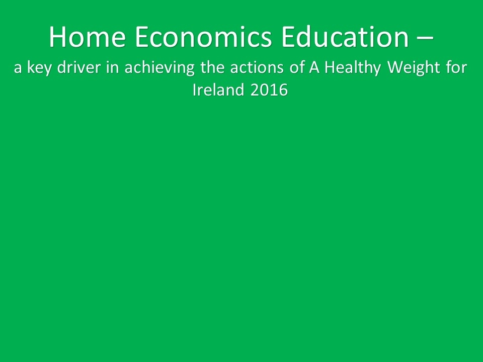 'A Healthy Weight for Ireland publication'